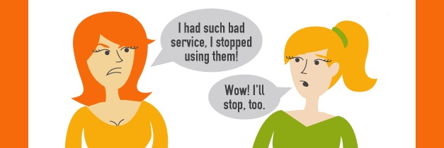 Things Unsatisfied Customers Say